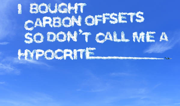 if you buy carbon offsets you're not a hypocrite, even if you skywrite as much with your private jet